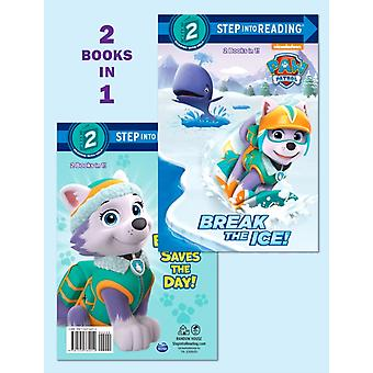 Break the IceEverest Saves the Day Paw Patrol by Courtney Carbone & Illustrated by MJ Illustrations