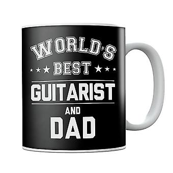 Worlds Best Guitarist And Dad Mug