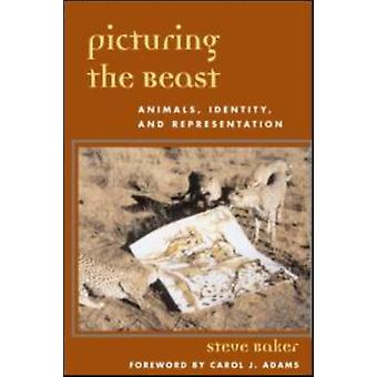 Picturing the Beast by Baker & Steve