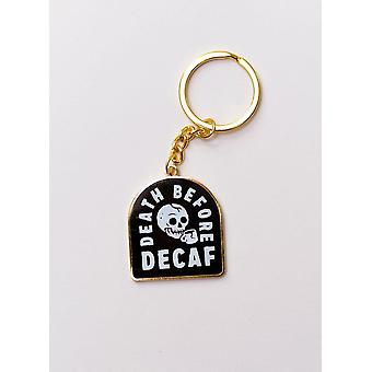 Death Before Decaf Coffee Keychain