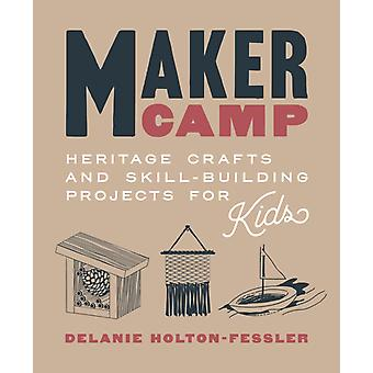 Maker Camp by Delanie HortonFessler