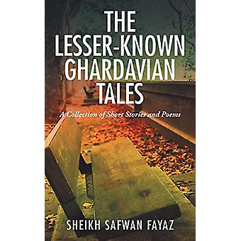 The Lesser-Known Ghardavian Tales - A Collection of Short Stories and