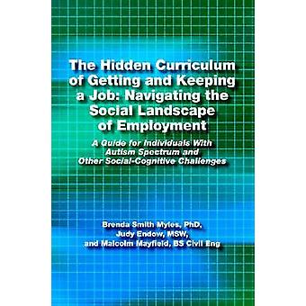 The Hidden Curriculum of Getting and Keeping a Job - Navigating the So