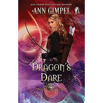 Dragon's Dare - Highland Fantasy Romance by Ann Gimpel - 9781948871167