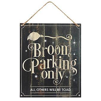 Broom Parking Only Hanging MDF Sign