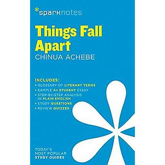 Things Fall Apart SparkNotes Literaturführer von SparkNotesAchebe & Chinua