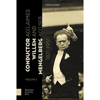 Conductor Willem Mengelberg 18711951 by DR. Frits Zwart