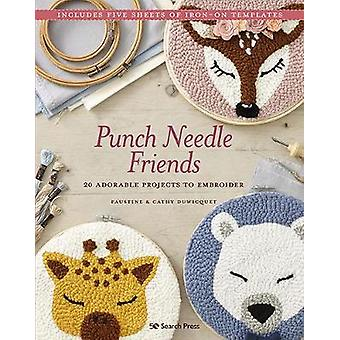 Punch Needle Friends 20 adorable projects to embroider