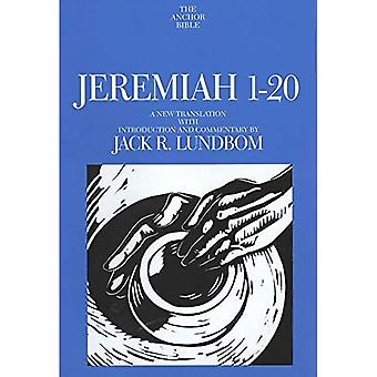 Jeremia 1-20 (Anchor Bible Commentaries) (The Anchor Yale Bible Commentaries)