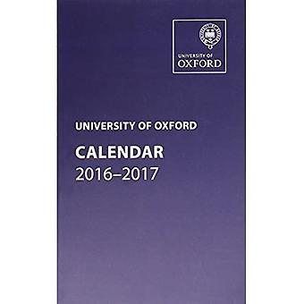 Universiteit van Oxford Kalender 2016-2017 (Oxford University Calendar Series)