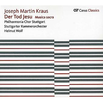 J.M. Kraus - Joseph Martin Kraus: Der Tod Jesu [CD] USA import