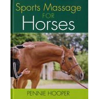 Massage sportif pour les chevaux par Pennie Hooper