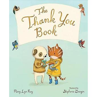 Thank You Book by Mary Lyn Ray - 9780544791367 Book