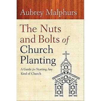 Muttere og bolter av kirken plante - en Guide for å starte noen form