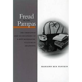 Freud in de Pampas - de opkomst en ontwikkeling van een Psychoanalyti