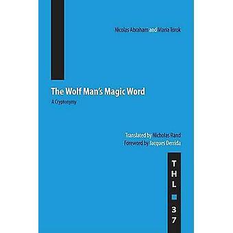 Ulven mand Magic Word - A Cryptonymy (New edition) af Nicolas Abra