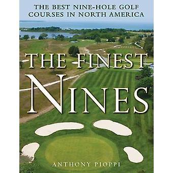 De fineste niere - de bedste ni-hullers golfbaner i Nordamerika af