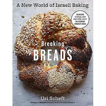 Breaking Breads by Uri Scheft - 9781579656829 Book