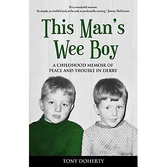 This Man's Wee Boy by Tony Doherty - 9781781174586 Book