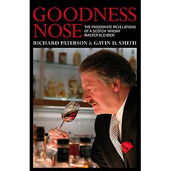 Goodness Nose - The Passionate Revelations of a Scotch Whisky Master B