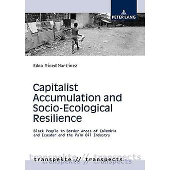Capitalist Accumulation and Socio-Ecological Resilience - Black People