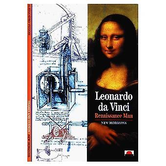Leonardo Da Vinci: homem de renascimento (novos horizontes)