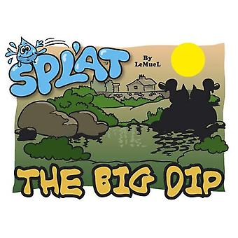 Splat: De grote Dip