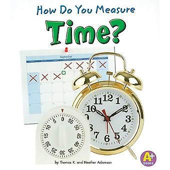 Hoe meet je tijd?