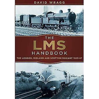 LMS handboken: London, Midland och skotska Railway 1923-47