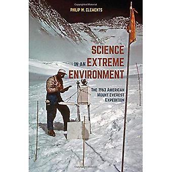 Ciencia en un entorno extremo: la expedición de 1963 americano Monte Everest