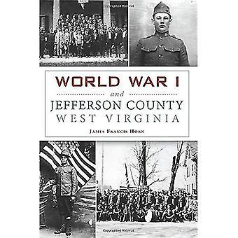 Första världskriget och Jefferson County, West Virginia (militär)