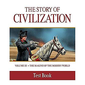 Story of Civilization: Making of the Modern World� Test Book