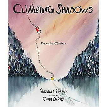 Climbing Shadows: Poems for� Children
