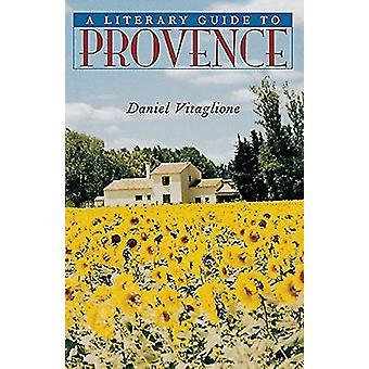 En litterär Guide till Provence av en litterär Guide till Provence - 978080