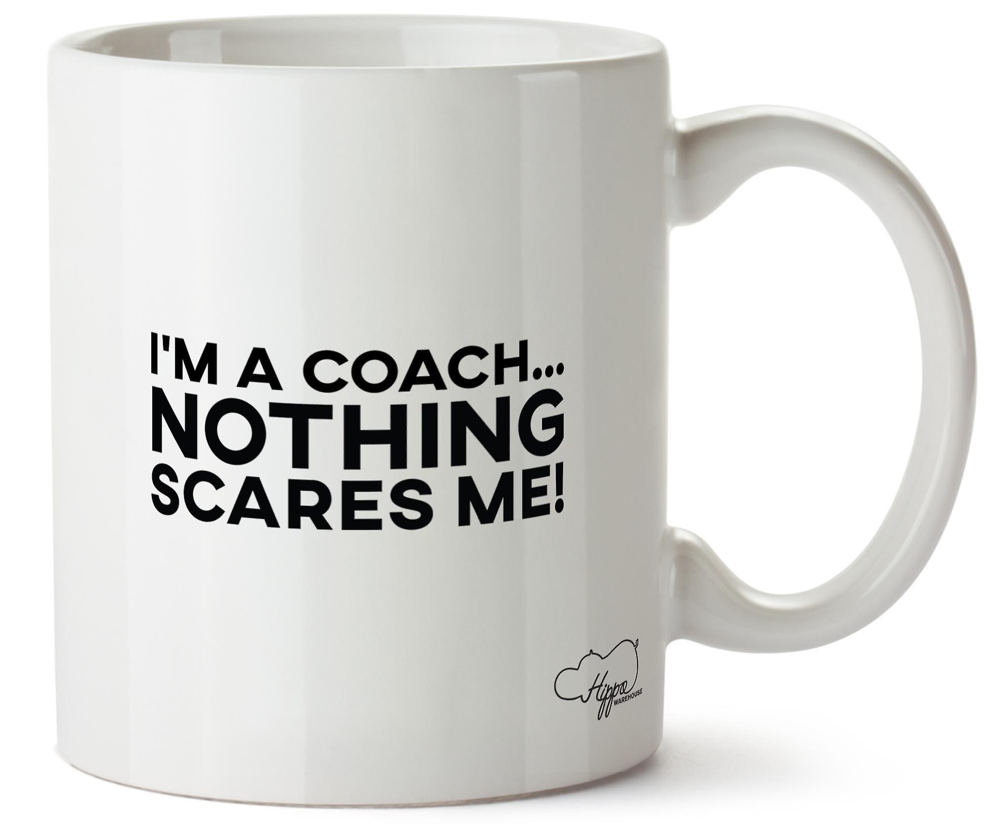 Hippowarehouse, я тренер ничто не пугает меня напечатаны кружка чашка керамическая 10 oz
