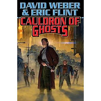 Cauldron of Ghosts by David Weber - 9781476780382 Book