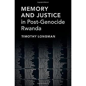 Memory and Justice in Post-Genocide Rwanda by Timothy Longman - 97811