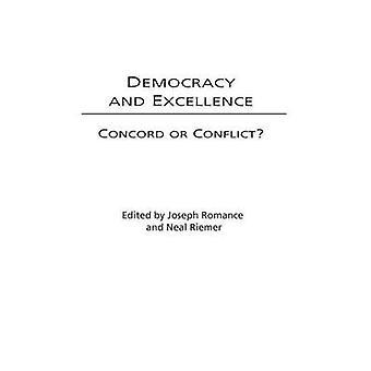 Demokrati og fortreffelighet Concord eller konflikt av romantikk & Joseph