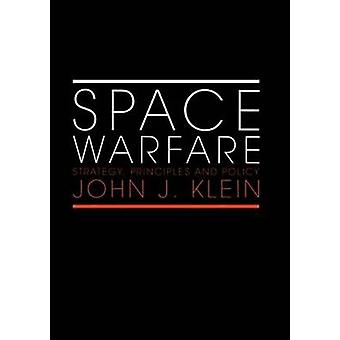 Space Warfare by John J. Klein
