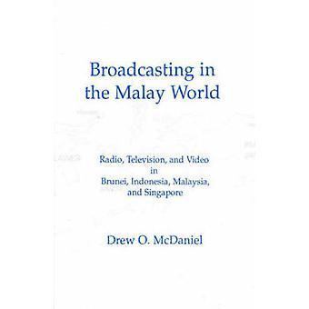 Uitzendingen in de Maleise World Radio televisie en Video in Brunei Indonesië, Maleisië en Singapore door McDaniel & Drew O.