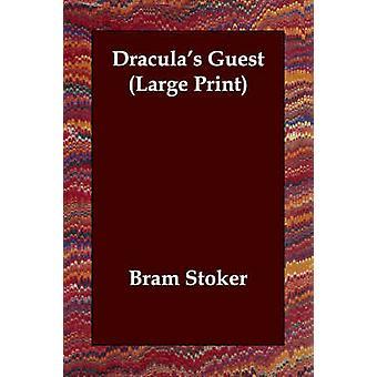 ブラム ・ ストーカーによる Draculas ゲスト