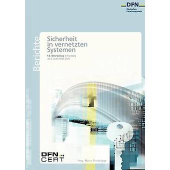 12. DFNCERT Workshop Sicherheit in vernetzten Systemen by Thorbrgge & Marco