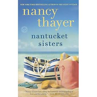 Nantucket Sisters by Nancy Thayer - 9780345545503 Book