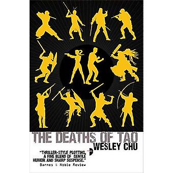 The Deaths of Tao by Wesley Chu - 9780857663320 Book