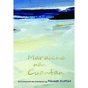 Maraiche Nan Cuantan by Floraidh NicPhail - 9780861523986 Book
