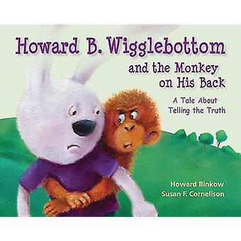 Howard B. Wigglebottom and the Monkey on His Back - A Tale about Telli