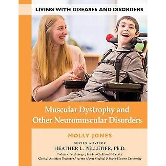 Muscular Dystrophy And Other Neurom - 9781422237588 Book