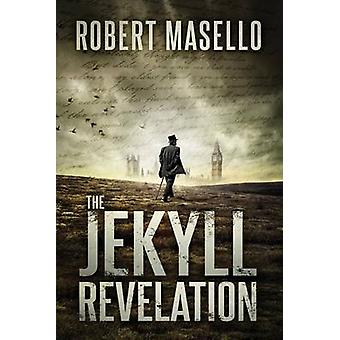 The Jekyll Revelation by Robert Masello - 9781503951198 Book