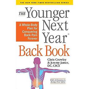 The Younger Next Year Back Book by Chris Crowley - 9781523504473 Book