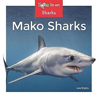 Mako Sharks by Leo Statts - 9781532120107 Book